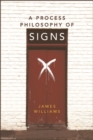 A Process Philosophy of Signs - eBook