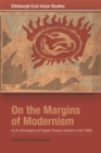 On the Margins of Modernism : Xu Xu, Wumingshi and Popular Chinese Literature in the 1940s - Book