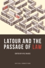 Latour and the Passage of Law - Book