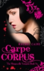 Carpe Corpus : The bestselling action-packed series - eBook