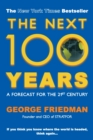 The Next 100 Years : A Forecast for the 21st Century - eBook