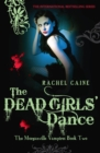 The Dead Girls' Dance : The bestselling action-packed series - eBook