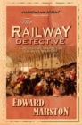 The Railway Detective : The thrilling Victorian mystery - eBook