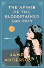 The Affair of the Bloodstained Egg Cosy - eBook