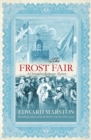 The Frost Fair : The thrilling historical whodunnit - eBook