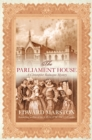 The Parliament House : The thrilling historical whodunnit - eBook