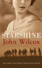 Starshine : An action-packed novel of WWI comradeship - eBook
