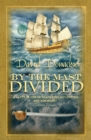 By the Mast Divided - eBook