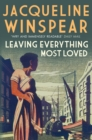 Leaving Everything Most Loved : A gripping investigation in inter-war London - eBook