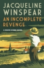 An Incomplete Revenge : An investigation teeming in secrets and danger - eBook