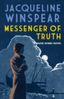 Messenger of Truth : A compelling case for sleuth Maisie Dobbs - eBook