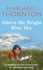 Above the Bright Blue Sky - eBook