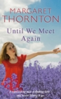 Until We Meet Again - eBook