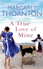 A True Love of Mine - eBook