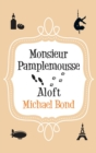 Monsieur Pamplemousse Aloft - eBook