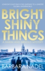 Bright Shiny Things - eBook