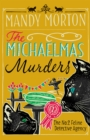 The Michaelmas Murders : The No2 Feline Detective Agency - Book