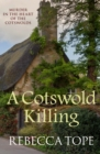 A Cotswold Killing : Murder in the heart of the Cotswolds - Book
