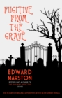 Fugitive From The Grave - eBook
