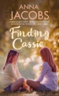 Finding Cassie : A touching story of family - Book