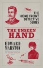 The Unseen Hand : The WWI London whodunnit - Book