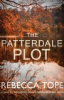 The Patterdale Plot : Murder and intrigue in the breathtaking Lake District - Book
