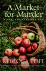 A Market for Murder : The riveting countryside mystery - Book