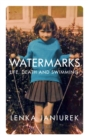 Watermarks : Life, Death and Swimming - Book