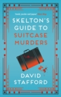 Skelton's Guide to Suitcase Murders - Book