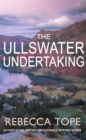 The Ullswater Undertaking - Book