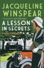 A Lesson in Secrets : Sleuth Maisie faces subterfuge and the legacy of the Great War - Book