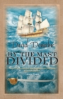 By the Mast Divided - Book
