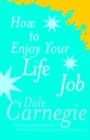 How To Enjoy Your Life And Job - Book