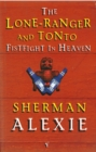 Lone Ranger And Tonto Fistfight In Heaven - Book