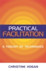 Practical Facilitation : A Toolkit of Techniques - Book