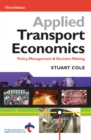 Applied Transport Economics : Policy Management and Decision Making - eBook