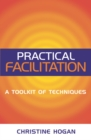 Practical Facilitation : A Toolkit of Techniques - eBook