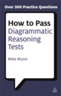 How to Pass Diagrammatic Reasoning Tests : Essential Practice for Abstract, Input Type and Spatial Reasoning Tests - Book