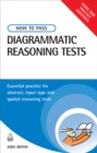 How to Pass Diagrammatic Reasoning Tests : Essential Practice for Abstract, Input Type and Spatial Reasoning Tests - eBook