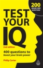 Test Your IQ : 400 Questions to Boost Your Brainpower - Book