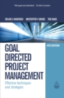 Goal Directed Project Management : Effective Techniques and Strategies - eBook