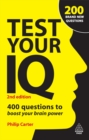 Test Your IQ : 400 Questions to Boost Your Brainpower - eBook