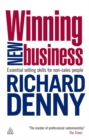 Winning New Business : Essential Selling Skills for Non-Sales People - Book