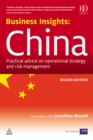 Business Insights: China : Practical Advice on Operational Strategy and Risk Management - eBook