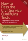 How to Pass the Civil Service Qualifying Tests : The Essential Guide for Clerical and Fast Stream Applicants - Book