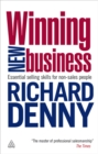 Winning New Business : Essential Selling Skills for Non-Sales People - eBook