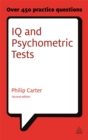 IQ and Psychometric Tests : Assess Your Personality Aptitude and Intelligence - Book