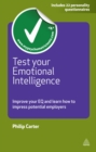Test Your Emotional Intelligence : Improve Your EQ and Learn How to Impress Potential Employers - eBook