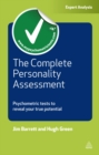 The Complete Personality Assessment : Psychometric Tests to Reveal Your True Potential - eBook
