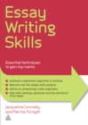 Essay Writing Skills : Essential Techniques to Gain Top Marks - eBook